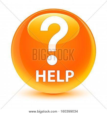 Help (question Icon) Glassy Orange Round Button