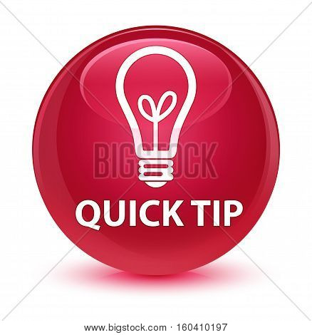 Quick Tip (bulb Icon) Glassy Pink Round Button