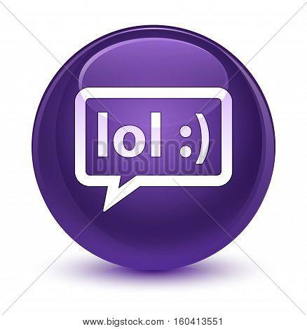 Lol Bubble Icon Glassy Purple Round Button