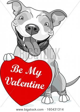 Illustration of cute pit bull dog holding heart that says be my Valentine on white background