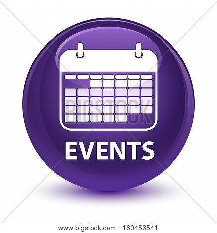 Events (calendar Icon) Glassy Purple Round Button
