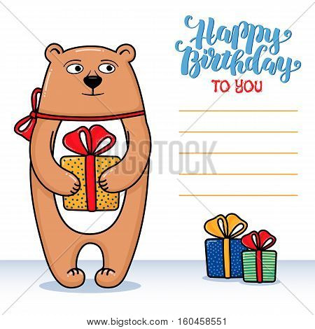 Happy birthday greeting card with bear holding a gift, lettering and lines for congratulations and signature, cartoon vector illustration. Happy birthday greeting card design with funny bear and gifts