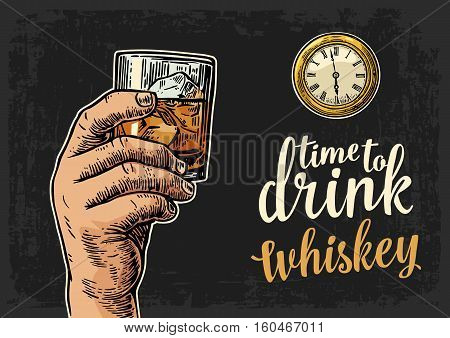 Male hand holding glass whiskey and antique pocket watch. Vintage vector engraving illustration for web poster invitation to party. Time to Drink lettering. Isolated on dark background.