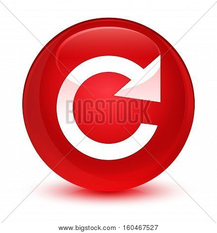 Reply Rotate Icon Glassy Red Round Button
