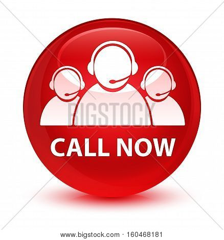 Call Now (customer Care Team Icon) Glassy Red Round Button