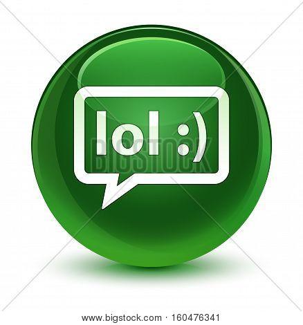 Lol Bubble Icon Glassy Soft Green Round Button
