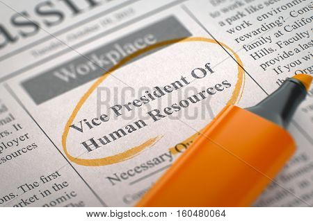 Vice President Of Human Resources - Small Ads of Job Search in Newspaper, Circled with a Orange Highlighter. Blurred Image. Selective focus. Job Search Concept. 3D Render.