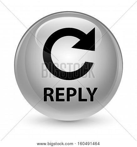 Reply (rotate Arrow Icon) Glassy White Round Button