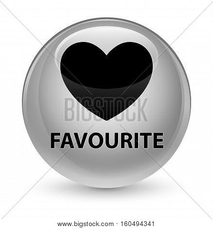 Favourite (heart Icon) Glassy White Round Button