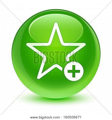 Add To Favorite Icon Glassy Green Round Button