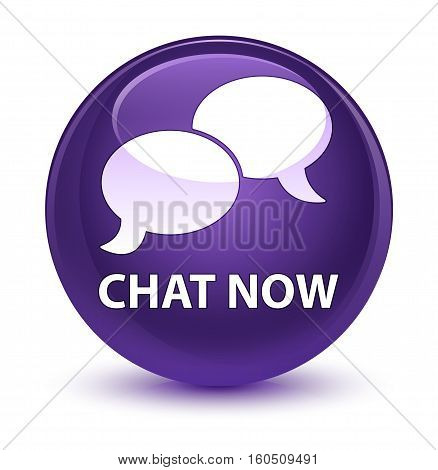 Chat Now Glassy Purple Round Button