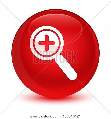 Zoom In Icon Glassy Red Round Button