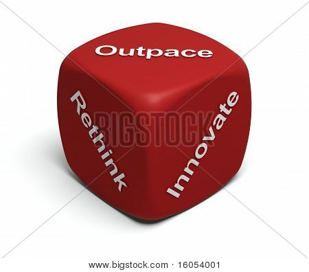 Rethink, Innovate, Outpace