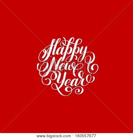Happy New Year circle hand lettering logo congratulate inscription, red Christmas greeting card, calligraphy vector illustration
