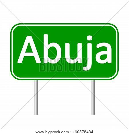 Abuja road sign isolated on white background.