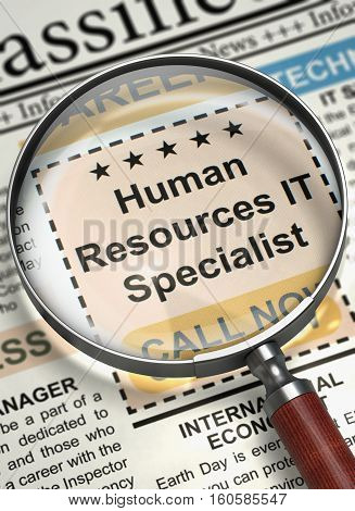 Newspaper with Jobs Human Resources IT Specialist. Magnifying Glass Over Newspaper with Vacancy of Human Resources IT Specialist. Job Search Concept. 3D Illustration.