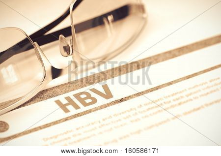 HBV - Hepatitis B - Printed Diagnosis with Blurred Text on Red Background with Glasses. Medicine Concept. 3D Rendering.