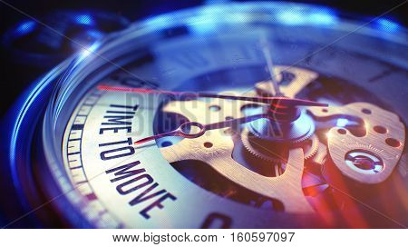 Pocket Watch Face with Time To Move Inscription on it. Business Concept with Vintage Effect. 3D Render.