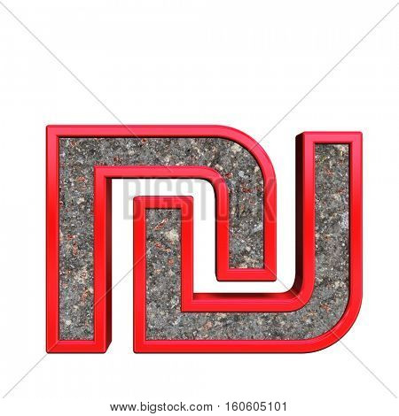 Sheqel sign from corroded steel with red frame alphabet set, isolated on white. 3D illustration.