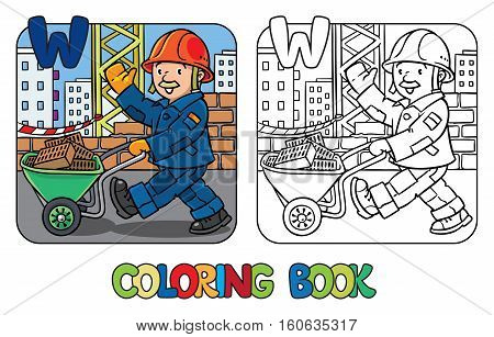 Coloring picture or coloring book of funny construction worker or builder with cartor truck waving by hand. Profession ABC series. Childrens vector illustration. Alphabet W