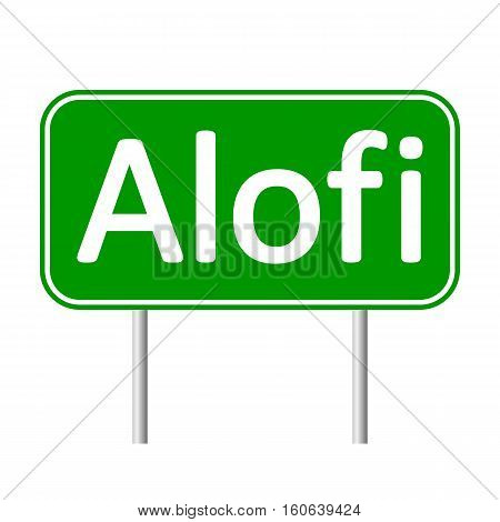Alofi road sign isolated on white background.