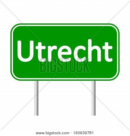 Utrecht road sign isolated on white background.