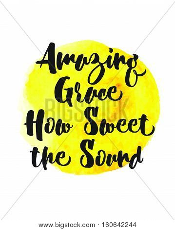 Amazing Grace How Sweet the Sound Christian Gospel Hymn Lyrics Typography Design