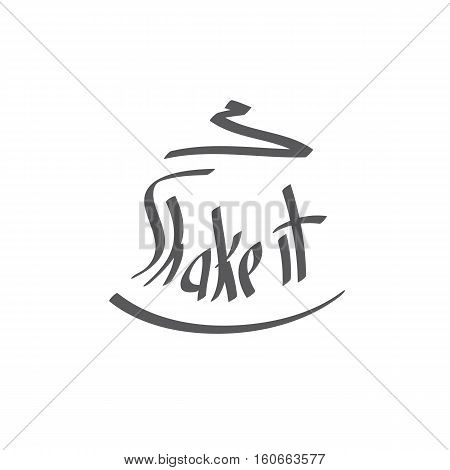 Shake it text. Hand written lettering. Vector illustration.