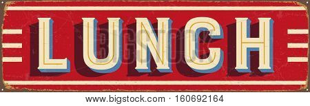 Vintage metal sign - Lunch - Vector EPS10. Grunge and rusty effects can be easily removed for a cleaner look.