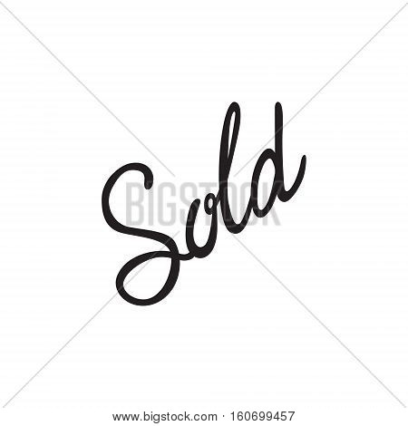 Vector icon or illustration showing sales at shop wit word sold hand lettering calligraphy in black color style on white background