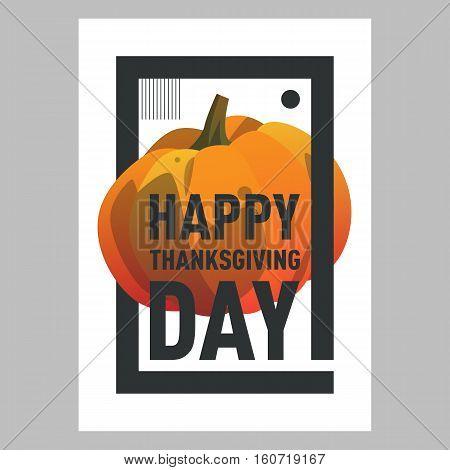 Vector illustration pumpkin. Happy thanksgiving day postcard template with pumpkin. Modern postcard cartoon style with gradient. Autumn holiday postcard. Season harvest orange ripe vegetable.