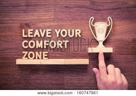 Leave your comfort zone, personal development, motivation and challenge concepts.