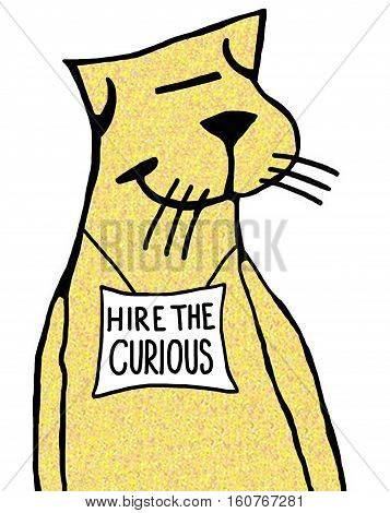 Color illustration about encouraging 'hire the curious'.