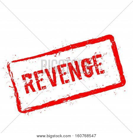 Revenge Red Rubber Stamp Isolated On White Background. Grunge Rectangular Seal With Text, Ink Textur