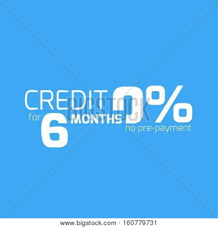 Free credit typography, 6 months credit free. Finance business concept