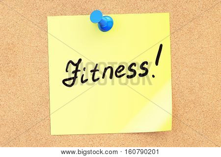 Fitness text on a sticky note pinned to a corkboard. 3D rendering