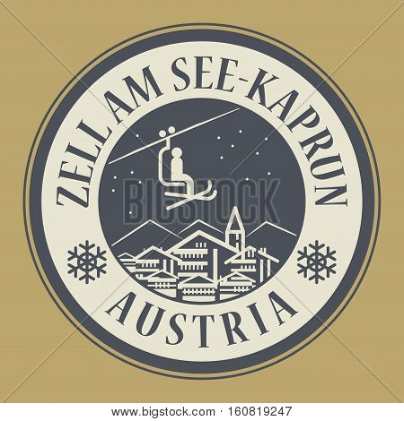 Abstract stamp or emblem with the name of town Zell am See-Kaprun in Austria ski resort vector illustration