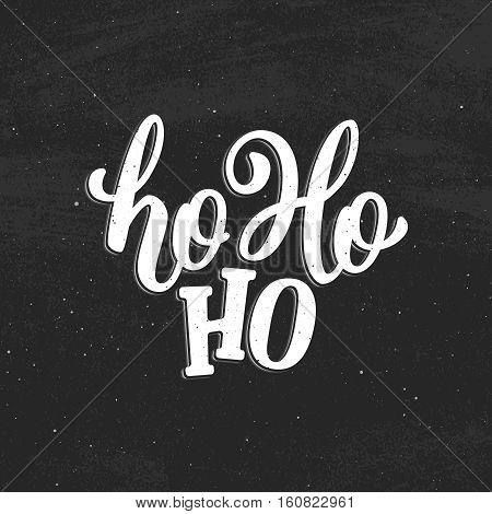 Ho-ho-ho lettering on vintage black chalkboard for greeting card decoration. Vector poster for winter holidays