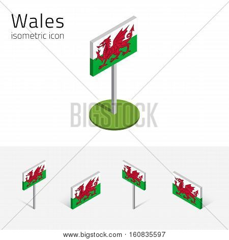 Flag of Wales (United Kingdom) vector set of isometric flat icons 3D style different views. Editable design elements for banner website presentation infographic poster map collage. Eps 10