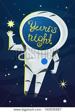 Yuris Night poster, astronaut in a spacesuit in the open space, vector illustration