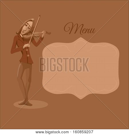 Restaurant or cafe menu. Violinist playing. Vector illustration
