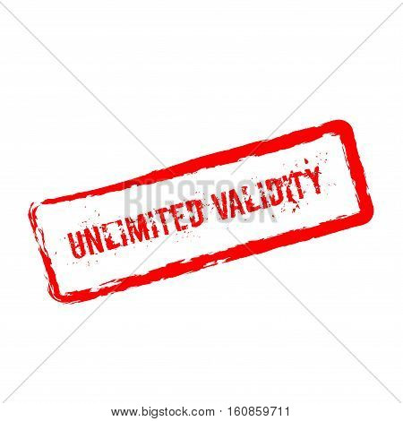 Unlimited Validity Red Rubber Stamp Isolated On White Background. Grunge Rectangular Seal With Text,