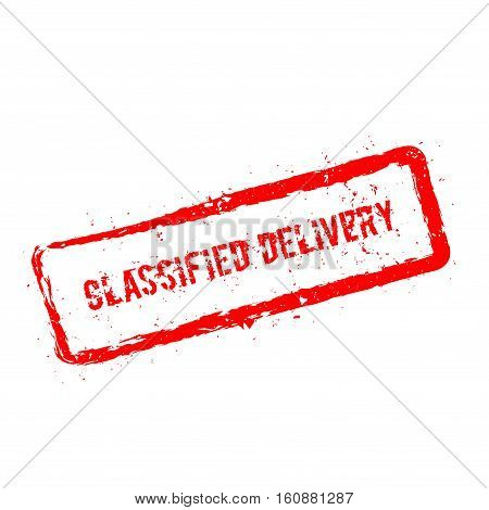 Classified Delivery Red Rubber Stamp Isolated On White Background. Grunge Rectangular Seal With Text
