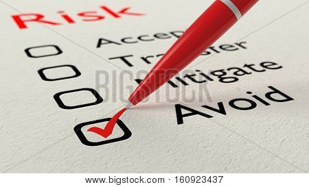 Risk response checklist with a red ballpen setting a tick in the avoid checkbox 3D illustration
