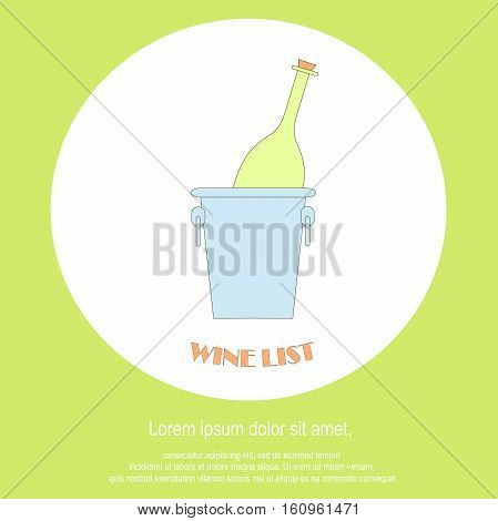 Wine list restaurant menu template. Line style green bottle in blue bucket, Lorem ipsum on white. Perfect wine design element stock vector illustration