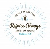 Rejoice in the Lord always again I say rejoice christian bible verse emblem art with light rays poster