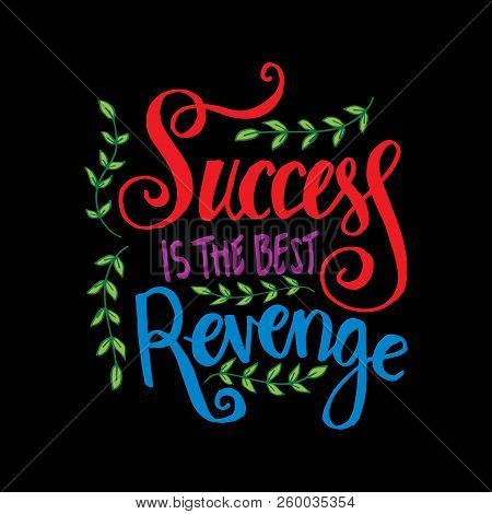Success Best Revenge Vector Photo Free Trial Bigstock