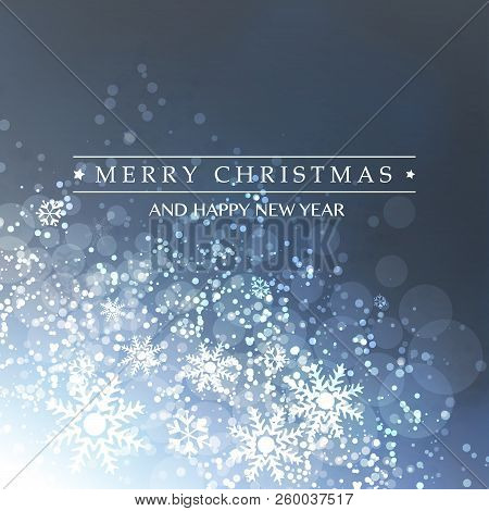 Cold Blue Happy Holidays, Merry Christmas Greeting Card With Label, Snowflakes Pattern On A Sparklin