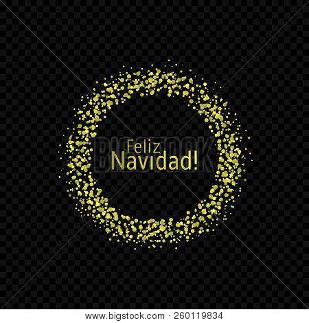 Spanish Christmas label. Feliz Navidad, Golden confetti label poster