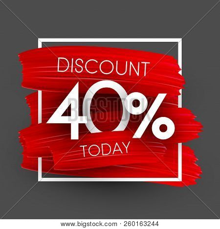 Sale 40 Percent Discount Promo Poster With Red Brush Strokes.